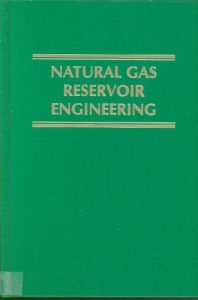 Natural Gas Reservoir Engineering - Chi Ikoku
