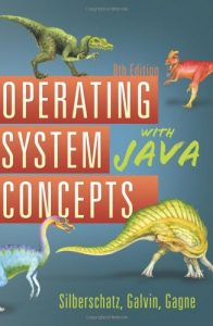 Operating System Concepts with Java - Abraham Silberschatz, Peter Galvin