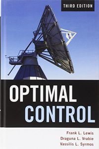 Optimal Control 3rd edition Frank Lewis, Draguna Vrabie