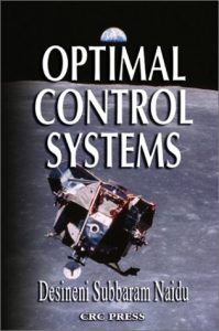 Optimal Control Systems Subbaram Naidu