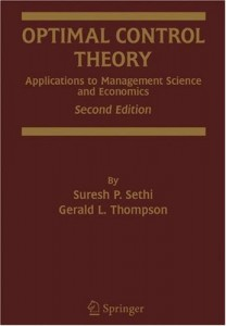 Optimal Control Theory, Applications to Management Science and Economics 2nd ed-Suresh P. Sethi, Gerald L. Thompson-506pd6mb