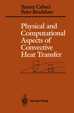 Physical and Computational Aspects of Convective Heat Transfer-Tuncer Cebeci, Peter Bradshaw-487pd12mb