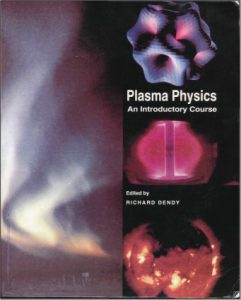Plasma Physics, An Introductory Course - R. O. Dendy - 516pd45mb
