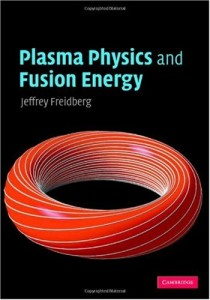 Plasma physics and fusion energy -Jeffrey P. Freidberg - 691pd5mb
