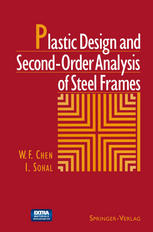 Plastic Design and Second-Order Analysis of Steel Frames - Sohal, Wai-Fah Chen