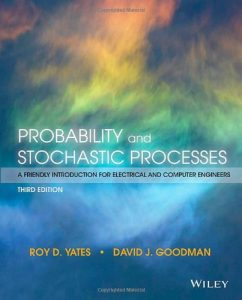 probability-and-stochastic-processes-a-friendly-introduction-for-electrical-and-computer-engineers-3rd-ed-roy-d-yates-david-j-goodman-512dj10mb