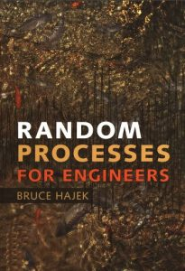 Random Processes for Engineers Bruce Hajek