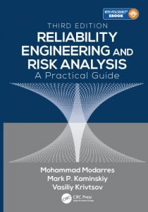 Reliability Engineering and Risk Analysis 3rd edition Mohammad Modarres, Mark Kaminskiy