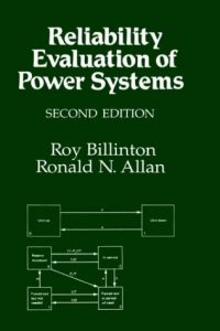 Reliability Evaluation of Power Systems 2nd edition Roy Billinton, Ronald Norman Allan