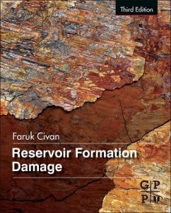 Reservoir Formation Damage 3rd edition Faruk Civan