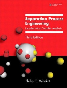 Separation process engineering, includes mass transfer analysis 3th ed - Phillip C Wankat - 958pd24mb