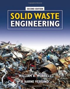 Solid Waste Engineering - William Worrell, Aarne Vesilind