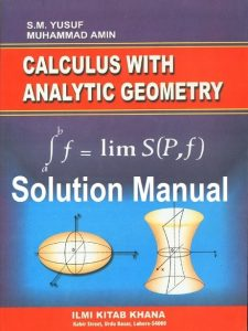 Solution Manual Calculus With Analytic Geometry - Yusuf, Muhammad Amin