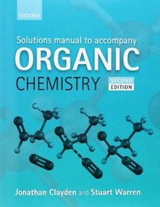 Solution Manual Organic chemistry 2nd ed-Jonathan Clayden; Nick Greeves; Stuart G Warren 528pd15mb