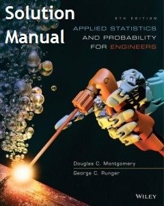 Solution Manual Applied Statistics and Probability for Engineers 6th edition Douglas Montgomery