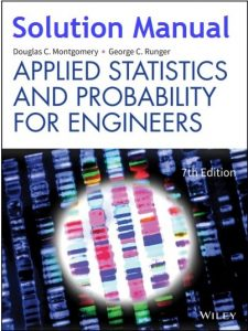 Solution Manual Applied Statistics and Probability for Engineers 7th edition Douglas Montgomery