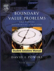 Solution Manual Boundary Value Problems: and Partial Differential Equations 5th Edition David Powers