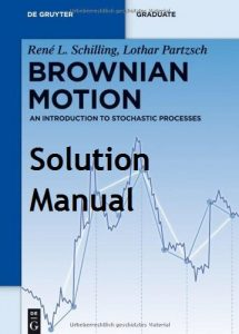 Solution Manual for Brownian Motion - Rene Schilling, Lothar Partzsch