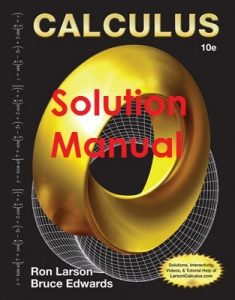 Solution Manual for Calculus 10th edition Ron Larson, Bruce Edwards
