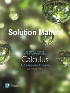 Solution Manual for Calculus 9th edition Robert Adams, Christopher Essex
