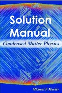 Solution Manual Condensed Matter Physics Michael Marder