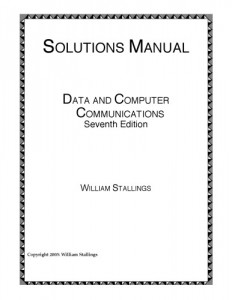 Solution Manual for Data and Computer Communications (7th edition) -William Stallings - 55pd3mb