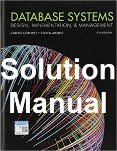 Solution Manual Database Systems 13th edition Carlos Coronel and Steven Morris