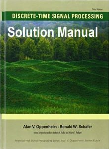 Solution Manual for Discrete-Time Signal Processing 3rd Edition Alan Oppenheim, Ronald Schafer