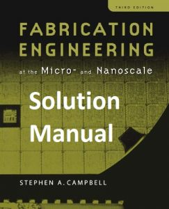 Solution Manual Fabrication Engineering Stephen Campbell