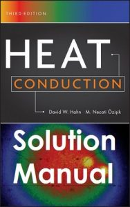 Solution Manual Heat Conduction 3rd edition David Hahn, Necati Özisik
