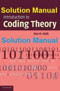 Solution Manual Introduction to Coding Theory Ron Roth