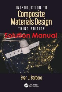 Solution Manual Introduction to Composite Materials Design 3rd edition Ever Barbero