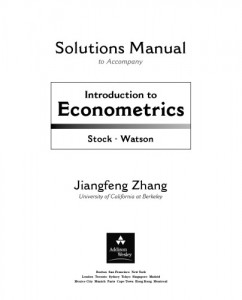 Solution Manual for Introduction to Econometrics -James H. Stock, Mark W. Watson-84pd0.5mb