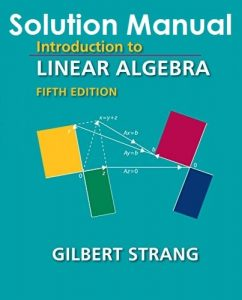 Solution Manual Introduction to Linear Algebra 5th edition Gilbert Strang