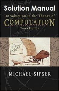 Solution Manual Introduction to the Theory of Computation 3rd edition Michael Sipser