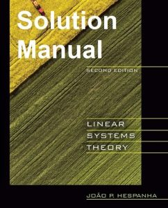 Solution Manual Linear Systems Theory 2nd edition João Hespanha