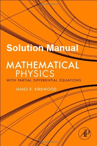 Solution Manual For Mathematical Physics With Partial Differential Equations