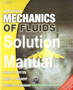 Solution Manual for Mechanics of Fluids 4th edition - Merle Potter, David Wiggert