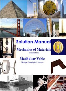Solution Manual for Mechanics of Materials 2nd edition Madhukar Vable