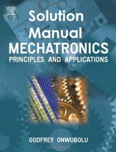 Solution Manual for Mechatronics Godfrey Onwubolu