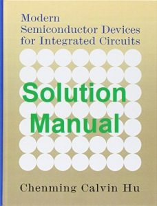 Solution Manual Modern Semiconductor Devices for Integrated Circuits Chenming Hu