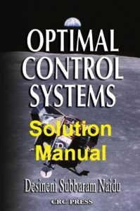 Solution Manual Optimal Control Systems Subbaram Naidu