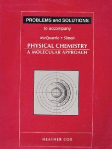 Solution Manual for Physical Chemistry, A Molecular Approach - Donald A. McQuarrie, John D. Simon, Heather Cox - 1038pd25mb
