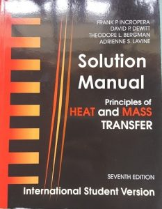 Solution Manual for Principle of Heat and Mass Transfer 7th International Student Edition - Frank Incropera, David Dewitt