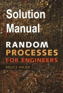 Solution Manual Random Processes for Engineers Bruce Hajek