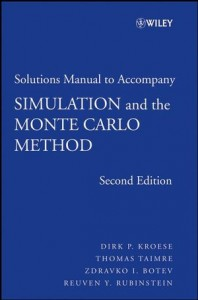 Solution Manual for Simulation and the Monte Carlo Method,2nd ed-Reuven Y. Rubinstein, Dirk P. Kroese-186pd7mb