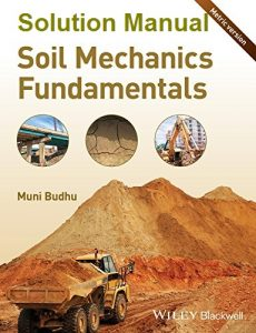 Solution Manual for Soil Mechanics Fundamentals - Muni Budhu