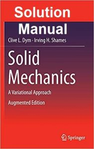 Solution Manual Solid Mechanics Clive Dym and Irving Shames