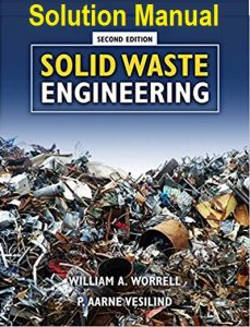 Solution Manual for Solid Waste Engineering - William Worrell, Aarne Vesilind
