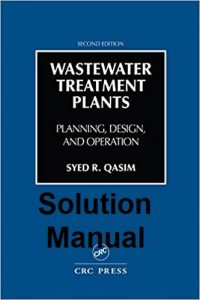 Solution Manual Wastewater Treatment Plants Syed Qasim